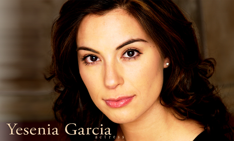 Yesenia Garcia - Actress
